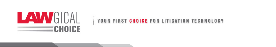 LAWgical Choice - Your First Choice for Litigation Technology